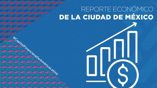 Reporte Económico de la Ciudad de México