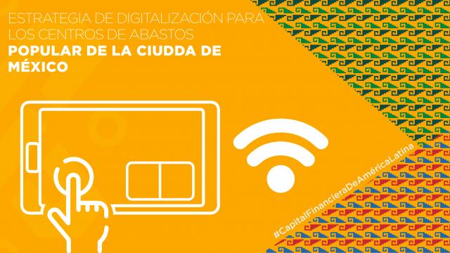 Estrategia de Digitalización para los Centros de Abasto Popular de la Ciudad de México
