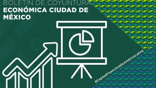 Boletín de Coyuntura Económica, Ciudad de México